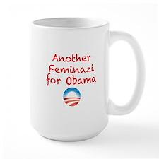 Feminazi for Obama Mug
