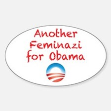 Feminazi for Obama Decal