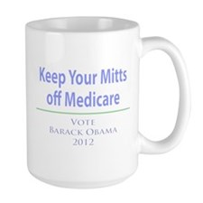 Keep Your Mitts off Medicare Mug