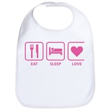 Eat Sleep Love Bib