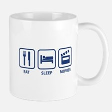 Eat Sleep Movies Mug