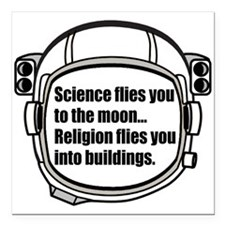 """Science flies you to the moon Square Car Magnet 3"""""""
