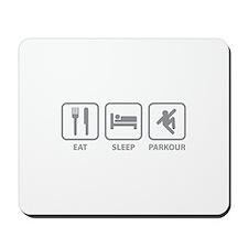 Eat Sleep Parkour Mousepad