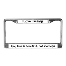 I love Twinks/Gay Love License Plate Frame