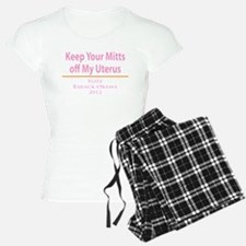 Keep Your Mitts off My Uterus! Pajamas