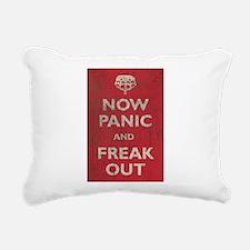 Now Panic And Freak Out Rectangular Canvas Pillow