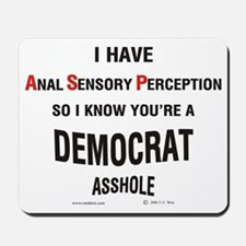 Democratic Asshole Mousepad