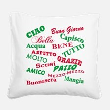 Italian sayings T-Shirt.png Square Canvas Pillow