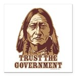 Trust Government Sitting Bull Square Car Magnet 3