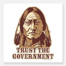 "Trust Government Sitting Bull Square Car Magnet 3"""
