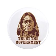 """Trust Government Sitting Bull 3.5"""" Button"""