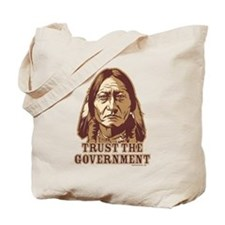 Trust Government Sitting Bull Tote Bag