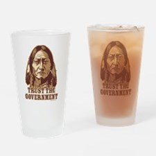 Trust Government Sitting Bull Drinking Glass