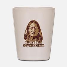 Trust Government Sitting Bull Shot Glass