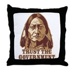 Trust Government Sitting Bull Throw Pillow