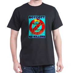 Boycott Made In China K9 Kill Black T-Shirt