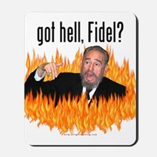 Got hell, Fidel? Mousepad