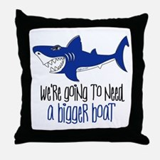 Bigger Boat Throw Pillow