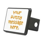 four line funny message Rectangular Hitch Cover