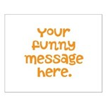 four line funny message Small Poster