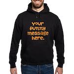 four line funny message Hoodie (dark)