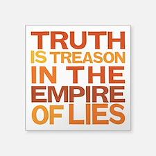 """Truth Is Treason Square Sticker 3"""" x 3"""""""