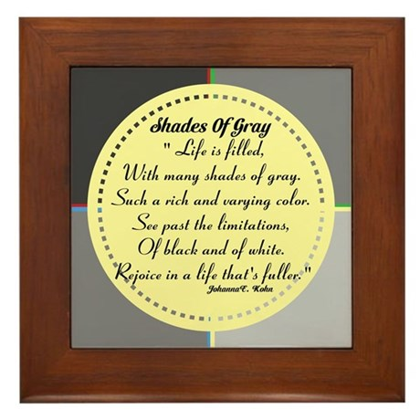 Original Poetry Shades Of Gray Framed Tile