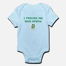 I rescued my best friend Infant Bodysuit