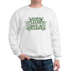 Hula Camp Humor Sweatshirt