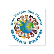 """One people One planet Baha'i Square Sticker 3"""" x 3"""