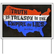 Truth is Treason Yard Sign