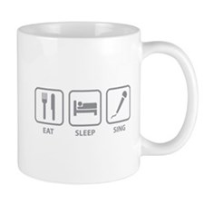Eat Sleep Sing Mug