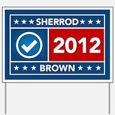 Sherrod Brown Yard Sign