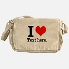 What do you love? Messenger Bag