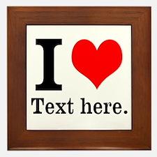 What do you love? Framed Tile