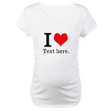 What do you love? Shirt