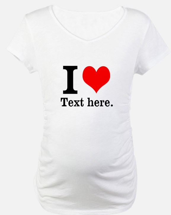 What do you love? Shirt