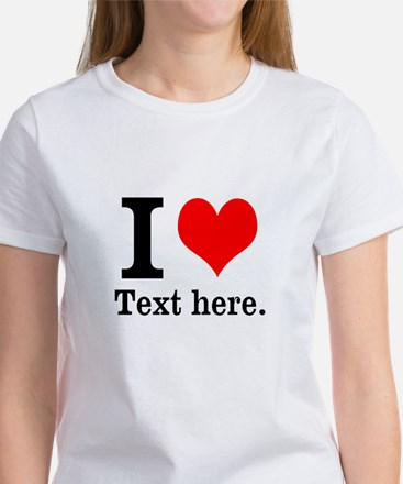 What do you love? Women's T-Shirt