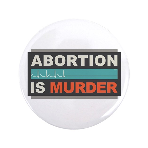 Abortion Is Mur...