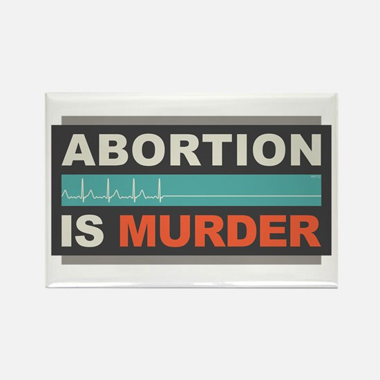Abortion Is Murder Rectangle Magnet (100 pack)