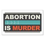 Abortion Is Murder Sticker (Rectangle)
