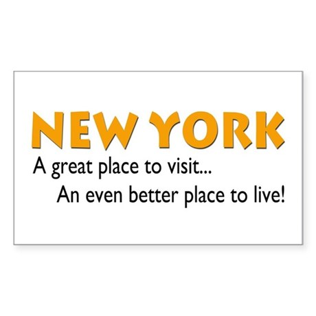 New york great place to live sticker rectangula by for Good place to live