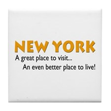 New York...great place to live Tile Coaster