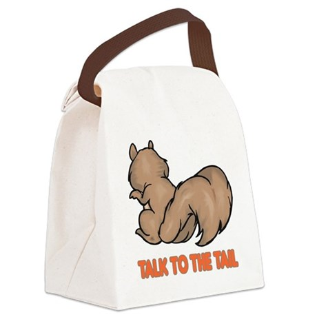 talk to the tail squirrel.png Canvas Lunch Bag
