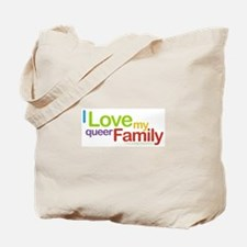 """I Love My Queer Family"" Tote Bag"