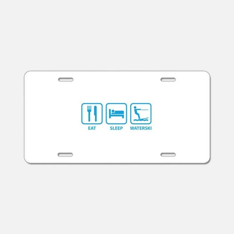 Eat Sleep Waterski Aluminum License Plate
