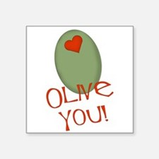"olive you.png Square Sticker 3"" x 3"""