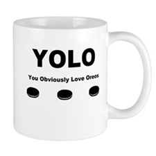You Obviously Love Oreos Mug