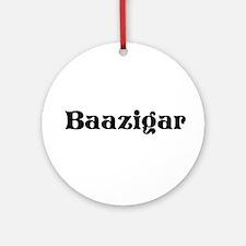 Baazigar Ornament (Round)