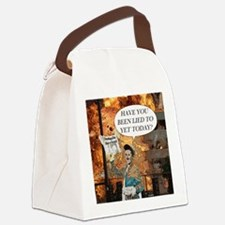 Have you been lied to yet today Canvas Lunch Bag